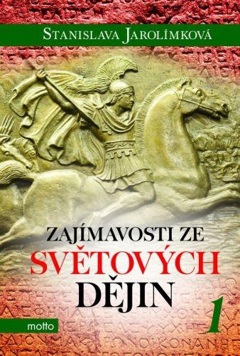 Stanislava Jarolímková: Zajímavosti ze světových dějin 1 cena od 169 Kč