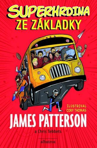James Patterson: Superhrdina ze základky cena od 138 Kč
