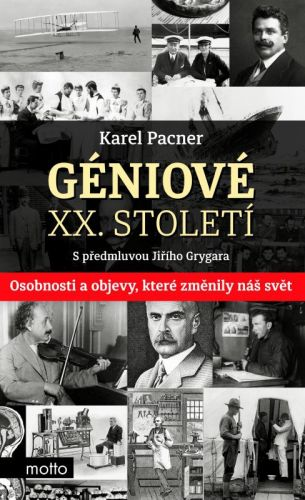 Karel Pacner: Géniové XX. století cena od 141 Kč