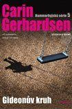 Carin Gerhardsen: Gideonův kruh - Hammarbyjská série 5 cena od 227 Kč