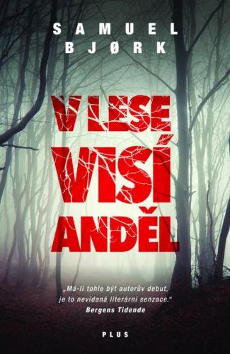 Samuel Bjørk: V lese visí anděl cena od 149 Kč