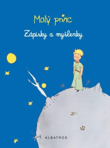 Antoine de Saint-Exupéry: Malý princ - Zápisky a myšlenky cena od 187 Kč
