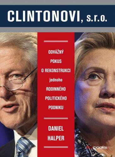 Daniel Halper: Clintonovi, a. s. cena od 264 Kč