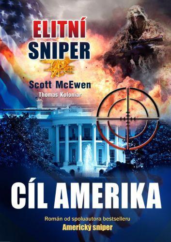 Scott McEwen, Thomas Koloniar: Elitní sniper: Cíl Amerika cena od 250 Kč