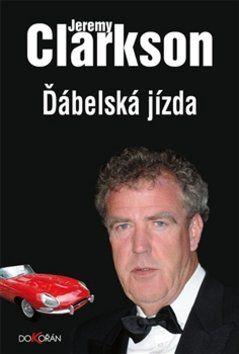 Jeremy Clarkson: Ďábelská jízda cena od 265 Kč