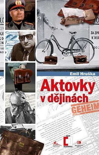 Emil Hruška: Aktovky v dějinách cena od 93 Kč