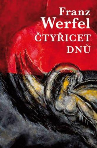 Franz Werfel: Čtyřicet dnů cena od 297 Kč
