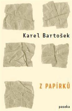 Karel Bartošek: Z papírků cena od 171 Kč