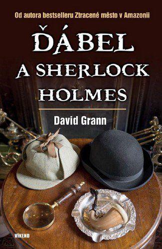 David Grann: Ďábel a Sherlock Holmes cena od 205 Kč