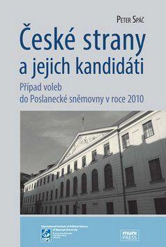 Petr Spáč: České strany a jejich kandidáti cena od 201 Kč