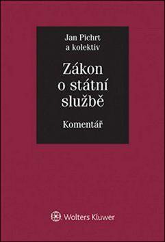 Jan Pichrt: Zákon o státní službě Komentář cena od 1560 Kč