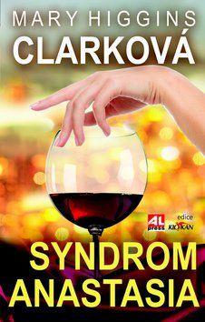 Mary Higgins Clark: Syndrom Anastasia cena od 187 Kč