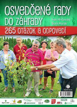 Ivan Hričovský, Boris Horák: Osvedčené rady do záhrady cena od 191 Kč