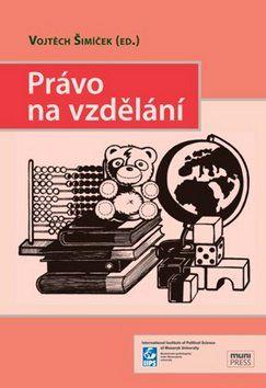 Vojtěch Šimíček: Právo na vzdělání cena od 182 Kč
