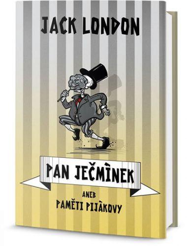 Jack London: Pan Ječmínek aneb paměti pijákovy cena od 169 Kč