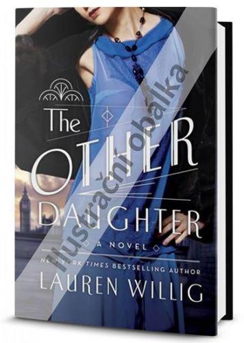 Lauren Willig: Druhá dcera cena od 254 Kč