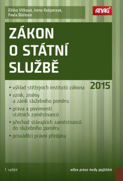 Eliška Vlčková: Zákon o státní službě 2015 cena od 328 Kč