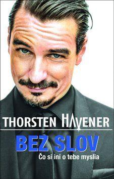 Thorsten Havener: BEZ SLOV Co si o vas myslia ini cena od 191 Kč