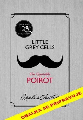 Agatha Christie: Malé šedé buňky: Jak to vidí Poirot cena od 159 Kč