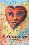 Honza Volf: Láska je něha srdce cena od 61 Kč
