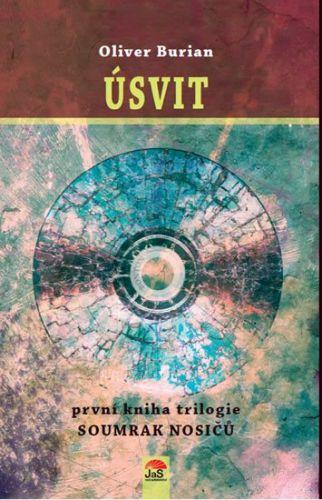 Oliver Burian: Úsvit - Soumrak nosičů 1 cena od 186 Kč