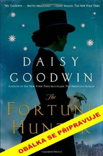 Daisy Goodwin: Lovkyně štěstěny cena od 119 Kč