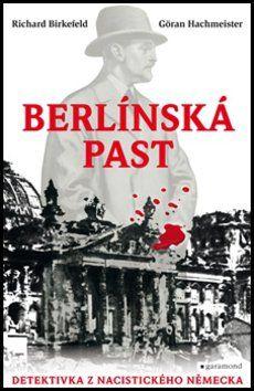 Richard Birkefeld, Göran Hachmeister: Berlínská past cena od 232 Kč