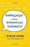 Simon Singh: Simpsonovi a jejich matematická tajemství cena od 159 Kč