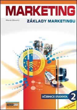 Marek Moudrý: Marketing - Základy marketingu 2 cena od 156 Kč