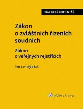 Petr Lavický: Zákon o zvláštních řízeních soudních cena od 1089 Kč