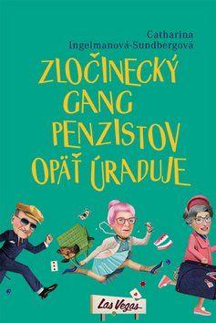Catharina Ingelman-Sundbergová: Zločinecký gang penzistov opäť úraduje cena od 228 Kč