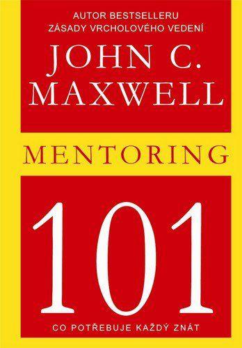 John C. Maxwell: Mentoring cena od 126 Kč