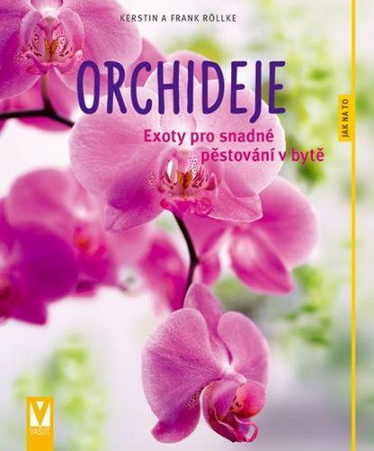 Frank Röllke, Kerstin Röllke: Orchideje cena od 95 Kč