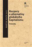 Martin Solík: Rozpory a alternativy globálního kapitalismu cena od 124 Kč