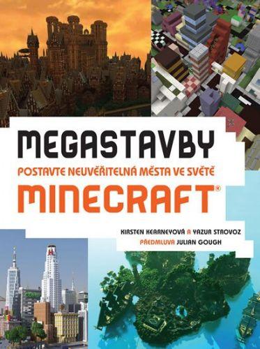 Kearneyová Kirsten, Strovoz Yazur: Megastavby - Postavte neuvěřitelná města ve světě Minecraft cena od 232 Kč