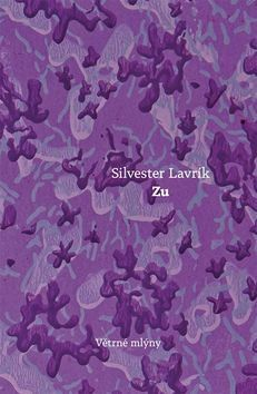 Silvester Lavrík: Zu cena od 262 Kč