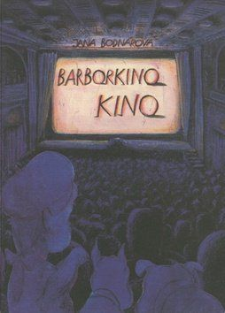 Jana Bodnárová: Barborkino kino cena od 106 Kč