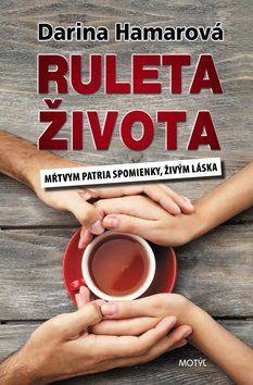 Darina Hamarová: Ruleta života cena od 175 Kč