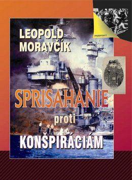 Leopold Moravčík: Sprisahanie proti konšpiráciám cena od 254 Kč