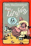 Betty MacDonald: Paní Láryfáry cena od 217 Kč