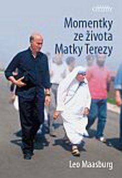 Leo Massburg: Momentky ze života Matky Terezy cena od 161 Kč