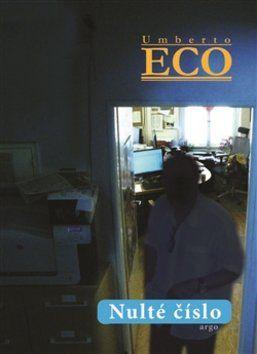 Umberto Eco: Nulté číslo cena od 198 Kč