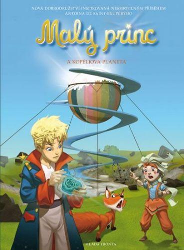De Saint-Exupéry Antoine: Malý princ a Kopéliova planeta cena od 159 Kč