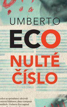 Umberto Eco: Nulté číslo cena od 280 Kč