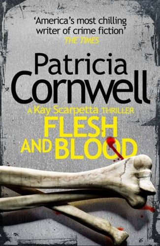 Patricia Cornwell: Flesh and Blood cena od 195 Kč