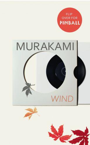 Haruki Murakami: Wind / Pinball: Two Novells cena od 349 Kč