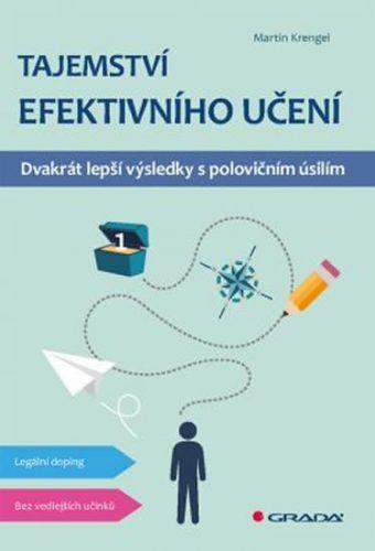Krengel Martin: Tajemství efektivního učení - Dvakrát lepší výsledky s polovičním úsilím cena od 234 Kč