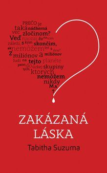 Tabitha Suzuma: Zakázaná láska cena od 329 Kč