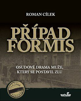 Roman Cílek: Případ Formis cena od 127 Kč