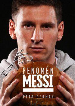 Petr Čermák: Fenomén Messi cena od 239 Kč